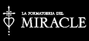 Formatgeria del miracle